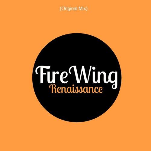Renaissance (Original Mix) by FireWing