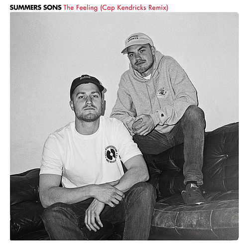 The Feeling (Cap Kendricks Remix) von Summers Sons