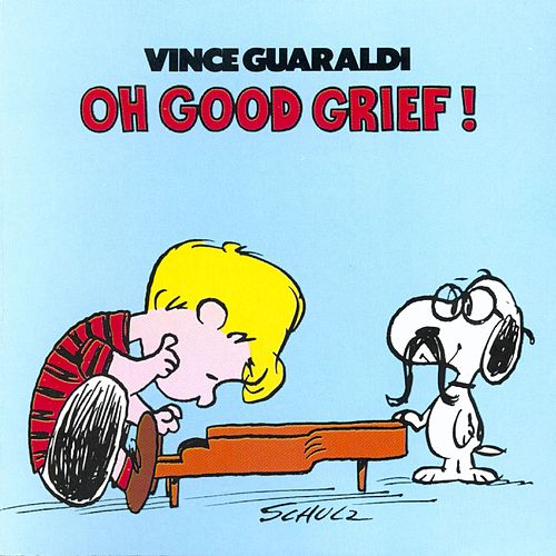 Oh, Good Grief! de Vince Guaraldi