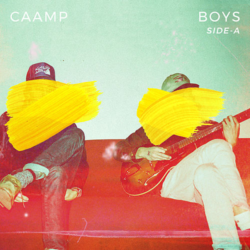 Boys (Side A) von Caamp