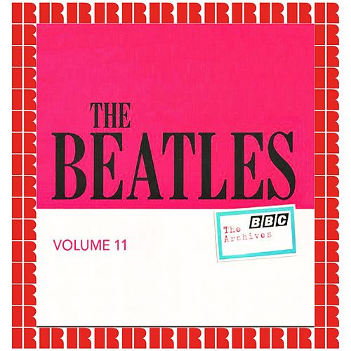 BBC Archives Vol. 11 - January 1965 / May 1967 (Hd Remastered Edition) von The Beatles