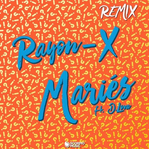 Mariés (Remix Club Extended) by Rayon-X