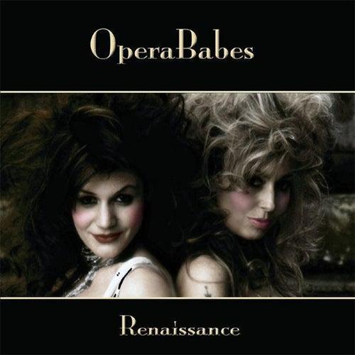 Renaissance von Opera Babes
