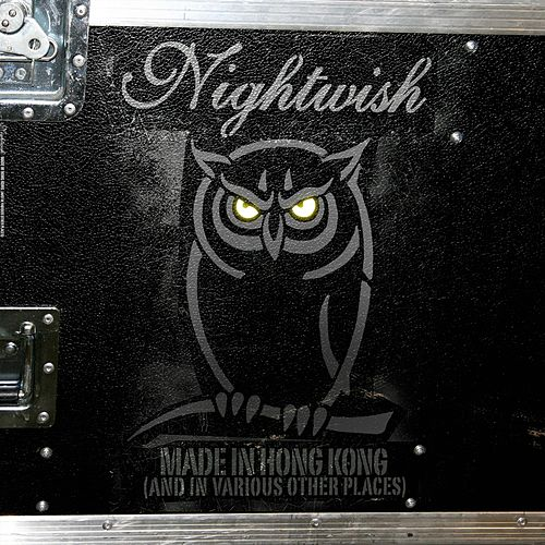 Made in Hong Kong (And in Various Other Places) van Nightwish