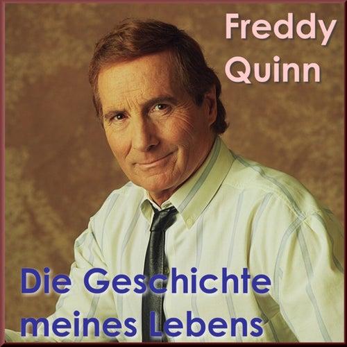 Die Geschichte meines Lebens von Freddy Quinn
