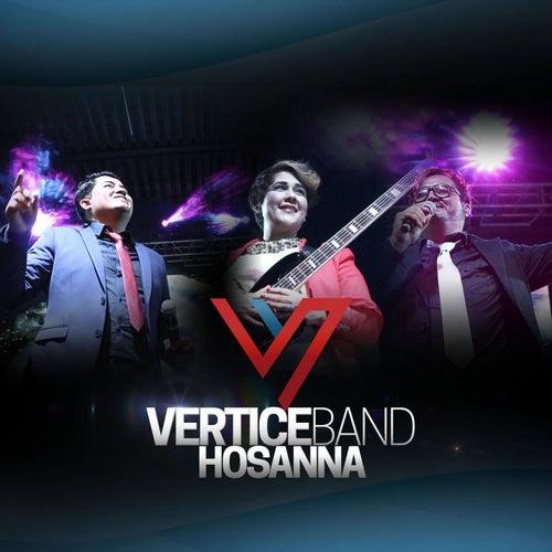 Hosanna (En Vivo) de Vertice Band