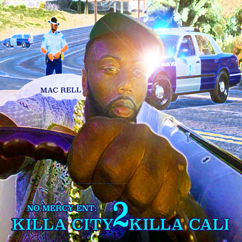 Killa City 2 Killa Cali by Mac Rell