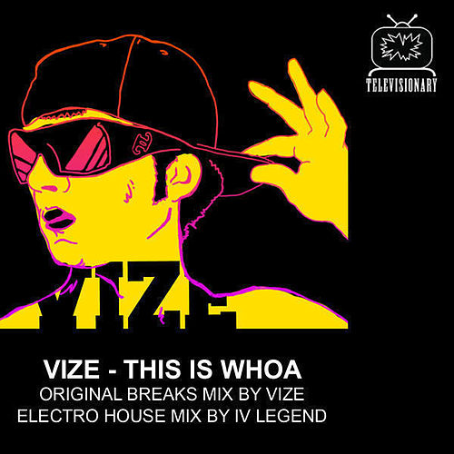 This is Whoa EP by Vize