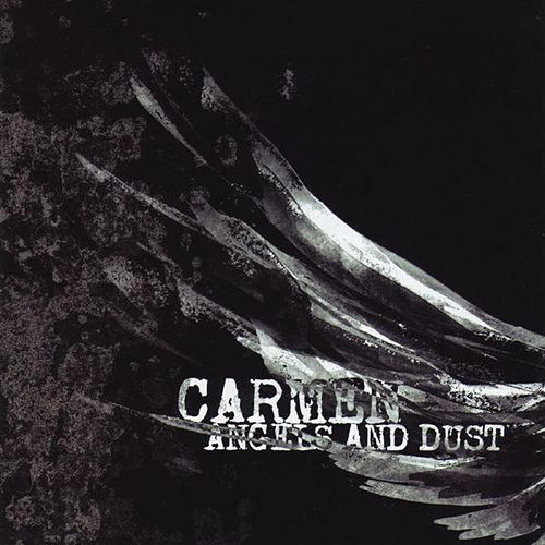 Angels and Dust de Carmen