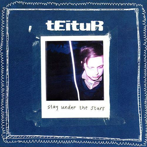 Stay Under The Stars de Teitur