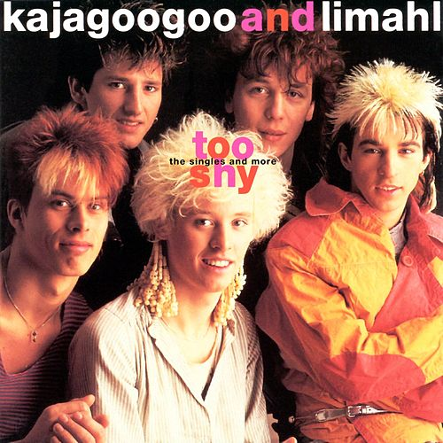 Too Shy-The Singles...And More von Kajagoogoo