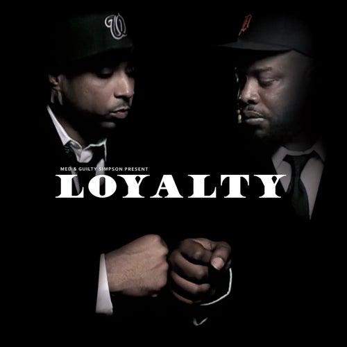 Loyalty von Guilty Simpson