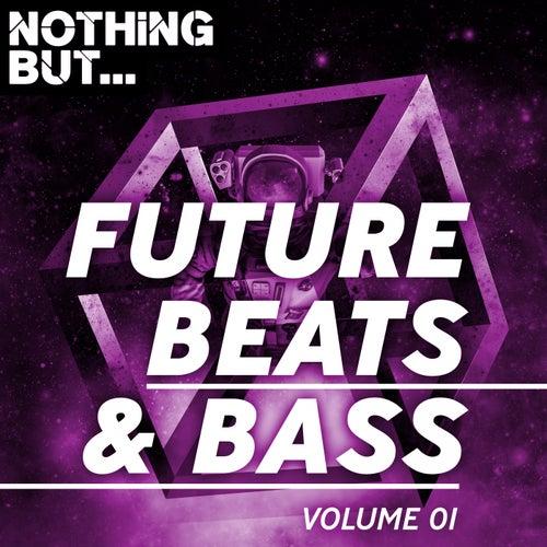 Nothing But... Future Beats & Bass, Vol. 01 - EP de Various Artists