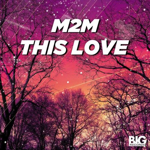 This Love von M2M