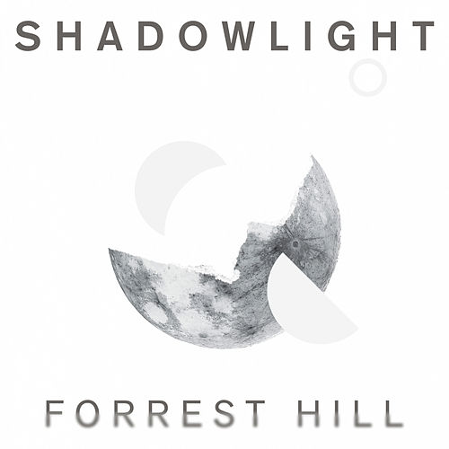 ShadowLight by Forrest Hill