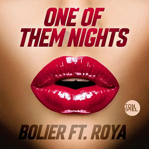 One of Them Nights by Bolier