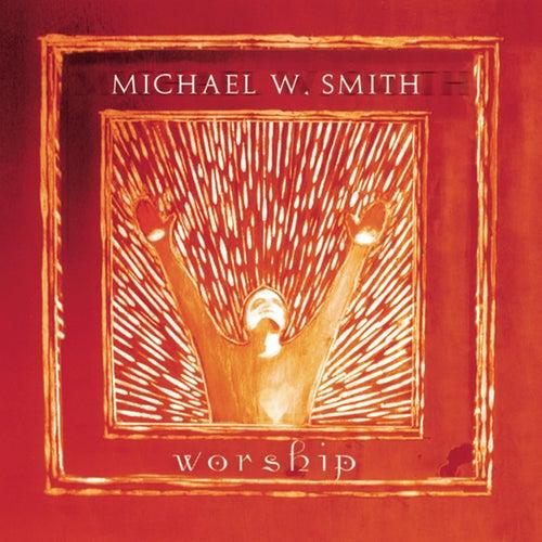 Worship von Michael W. Smith