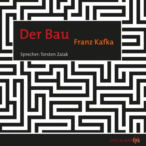 Der Bau von Franz Kafka