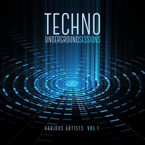 Techno Underground Sessions, Vol. 1 von Various Artists