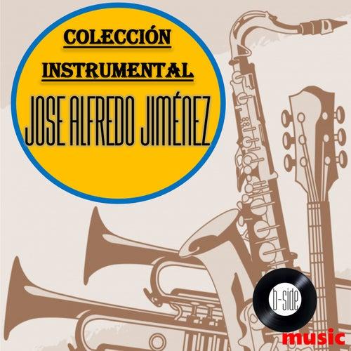 José Alfredo Jiménez Colección Instrumental de Bossanova Orquesta