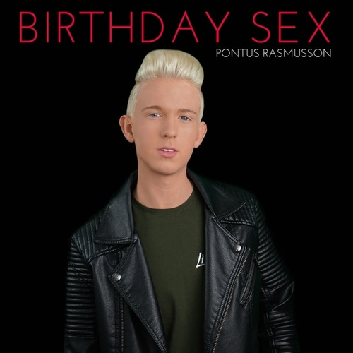 Birthday Sex de Pontus Rasmusson