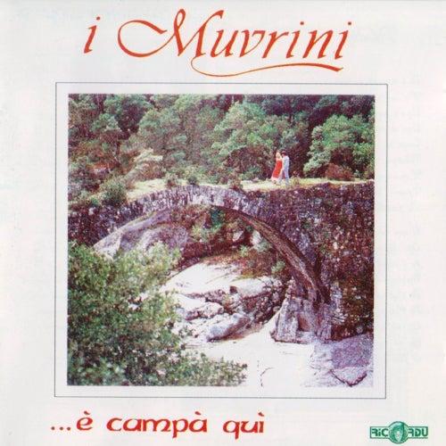 È campà quì di I Muvrini