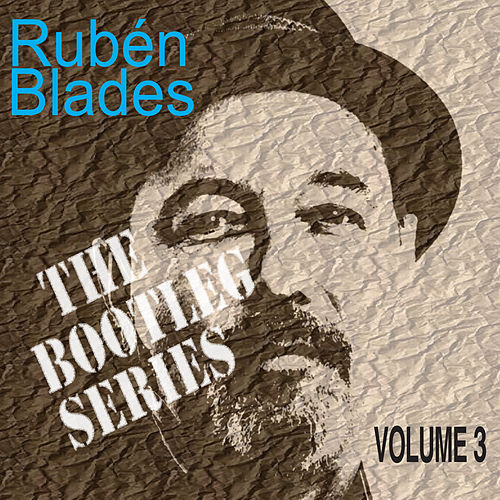 The Bootleg Series, Vol. 3 (Live) de Ruben Blades