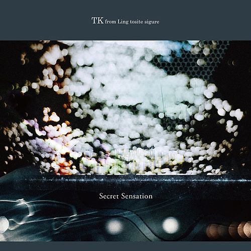 Secret Sensation - EP de TK from Ling tosite sigure