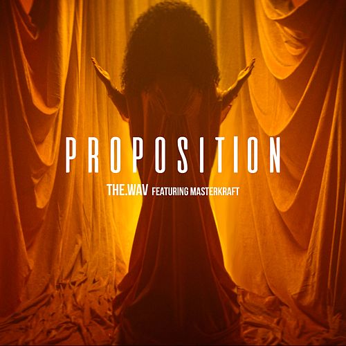 Proposition (feat. Masterkraft) by The.Wav