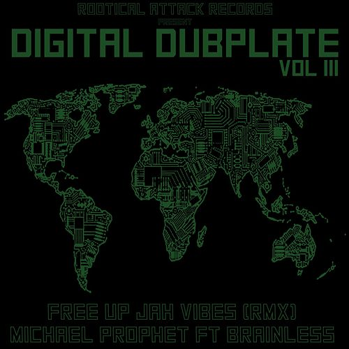 Digital Dubplate, Vol. 3 by Brainless