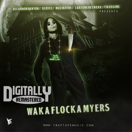 Waka Flocka Myers 1 de Waka Flocka Flame