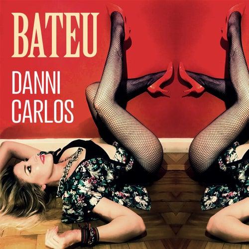 Bateu de Danni Carlos