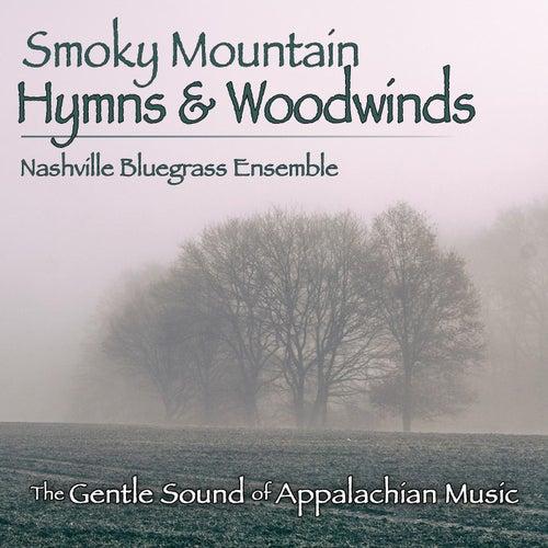 Smoky Mountain Hymns & Woodwinds von Nashville Bluegrass Ensemble