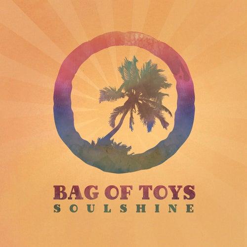 Soulshine von Bag of Toys