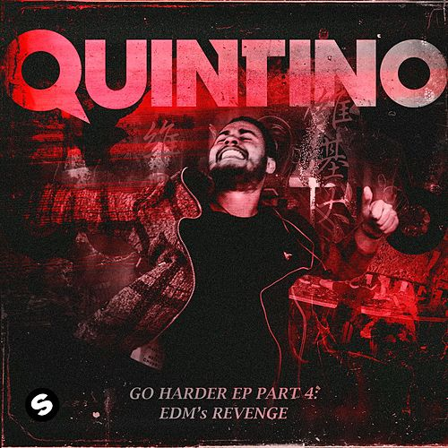 GO HARDER, Pt. 4 - EP de Quintino