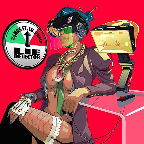 Lie Detector (feat. Lil Pump) by 24hrs