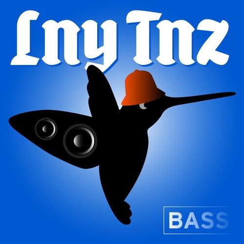 Bass by LNY TNZ