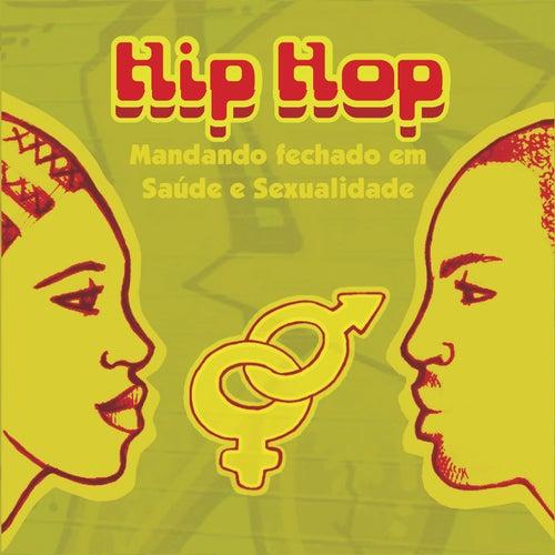 Hip Hop: Mandando Fechado em Saúde e Sexualidade de Various Artists