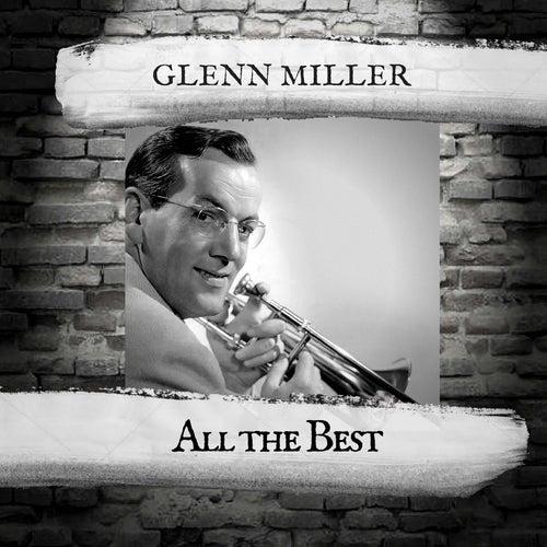 All The Best by Glenn Miller