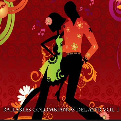 Bailables Colombianos del Ayer, Vol. 1 de Various Artists