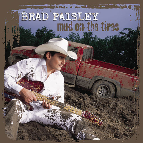 Mud On The Tires de Brad Paisley