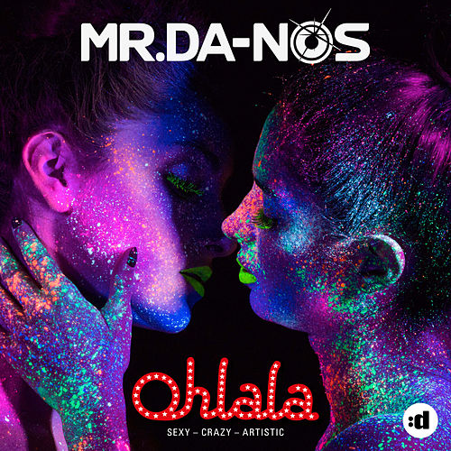 Ohlala by Mr. Da-Nos
