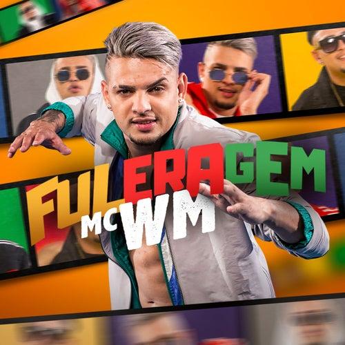 Fuleragem de MC Wm