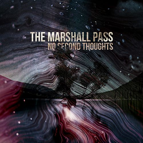 No Second Thoughts de The Marshall Pass