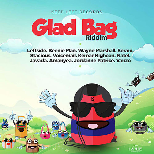 Glad Bag Riddim by Various Artists