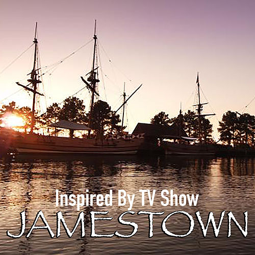 Inspired By TV Show 'Jamestown' by Various Artists