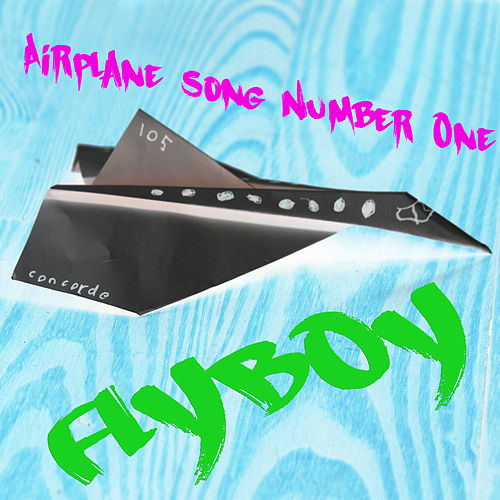 Airplane Song Number One de Flyboy