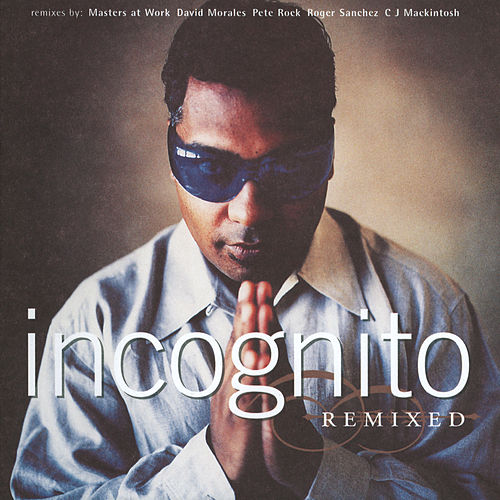 Remixed fra Incognito