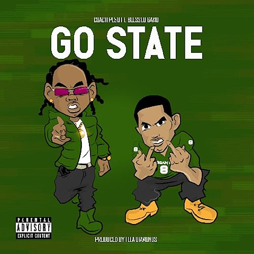 Go State (feat. Blessed Gamo) by Coach Pe$o