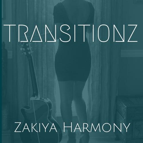 Transitionz by Zakiya Harmony